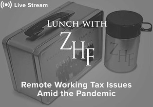 Live Stream: Remote Working Tax Issues Amid the Pandemic