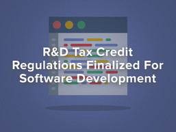 Federal R&D Tax Credit Regulations Finalized for Internal Use Software