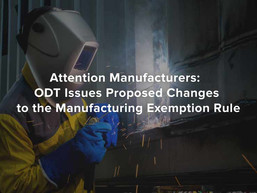 Ohio Department of Taxation Issues Proposed Changes to Manufacturing Exemption Rule