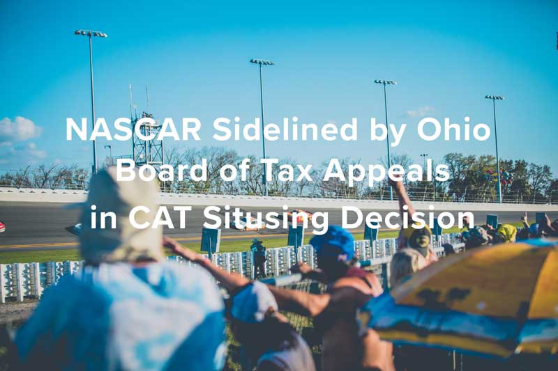 NASCAR Sidelined by Ohio Board of Tax Appeals in CAT Situsing Decision