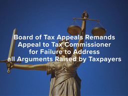 Board of Tax Appeals Remands Appeal to Tax Commissioner for Failure to Address all Arguments Raised