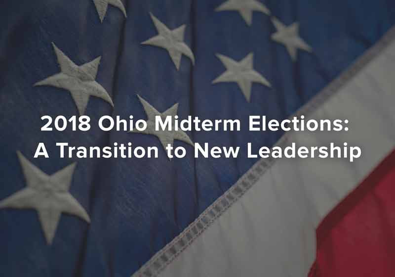 2018 Ohio Midterm Elections: A Transition to New Leadership