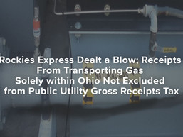 Transporting Gas Receipts Solely within Ohio Not Excluded from Public Utility Gross Receipts Tax