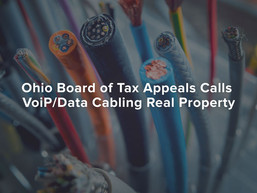 Ohio Board of Tax Appeals Calls VoiP/Data Cabling Real Property