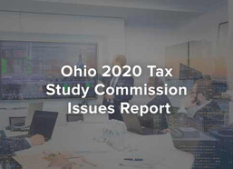 Ohio 2020 Tax Study Commission Issues Report