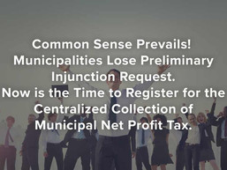 Cities Lose Prelim. Injunction Request. Register for Muni. Net Profit Tax Centralized Collection?