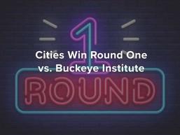 Cities Win Round One vs. Buckeye Institute