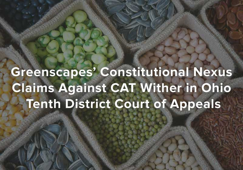 Greenscapes' Constitutional Nexus Claims Against CAT Wither in Ohio Tenth District Court of Appeals