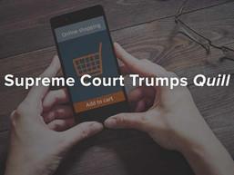 Supreme Court Trumps Quill