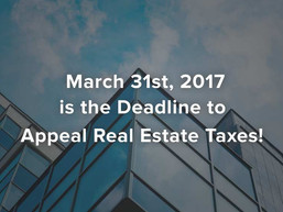 March 31st, 2017 is the Deadline to Appeal Real Estate Taxes!
