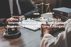 Ohio S.B. 18 Conforms Ohio to Internal Revenue Code and Adds Numerous Other Tax Law Changes