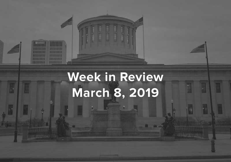 Ohio Legislative Week In Review March 1, 2019