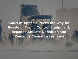 Court of Appeals Paves the Way for Resale of Traffic Control Equipment, Addresses Two Other Issues