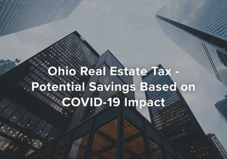 Ohio Real Estate Tax - Potential Savings based on COVID-19 Impact