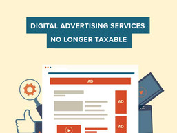 Digital Advertising Services No Longer Taxable