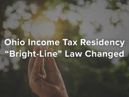"Ohio Income Tax Residency ""Bright-Line"" Law Changed"