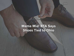 Mama Mia! BTA Says Shoes Tied to Ohio