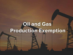 Oil and Gas Production Exemption