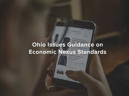 Ohio Issues Guidance on Economic Nexus Standards