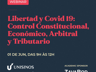 Freedom & Covid-19: Constitutional, Economic, Arbitration and Tax Control