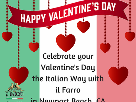 IL Farro Valentine's Weekend Specials