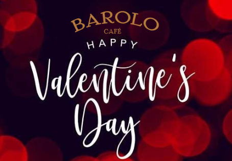 Buon San Valentino From Barolo Cafe