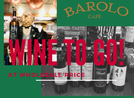 🍷 Barolo Cafe :: NOW OFFERING WINE TO GO AT SPECIAL PRICING!