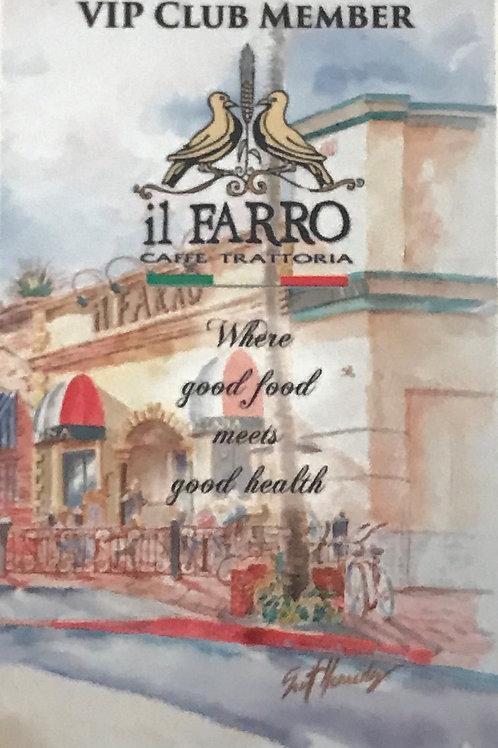 Il Farro VIP Club Membership