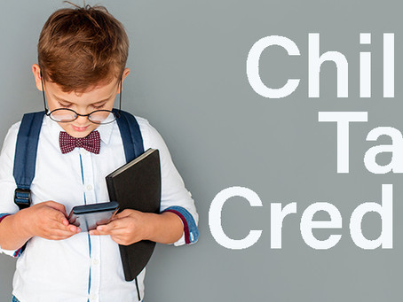 Are You Aware of the Child Tax Credit Changes?