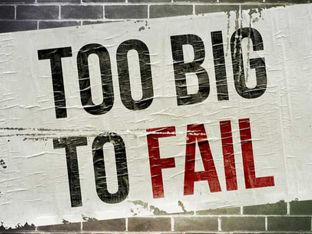 "Your Retirement Planning: ""Too Big to Fail"""