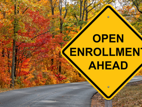 Open Enrollment Season is Around the Corner