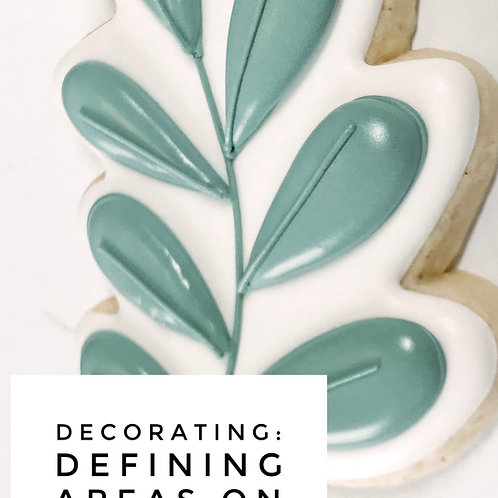 Decorating: Defining Areas on a Cookie