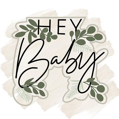 Hey Baby Plaque