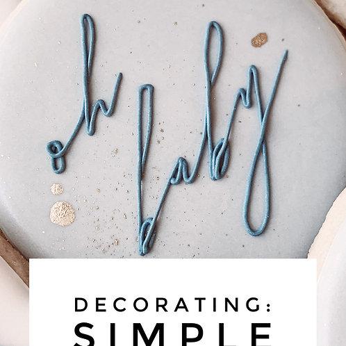 Decorating: Simple Script