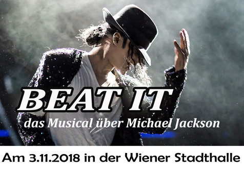 BEAT IT! – DAS MUSICAL ÜBER DEN KING OF POP! Am 3.11.2018 in der Stadthalle