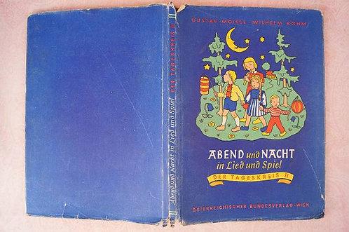 Abend und Nacht in Lied und Spiel - Der Tageskreis II – Kinderlieder um 1948