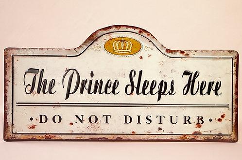 Breite 50 cm!!! The Prince sleeps here! GENIALES Spruchschild im Vintage-Stil