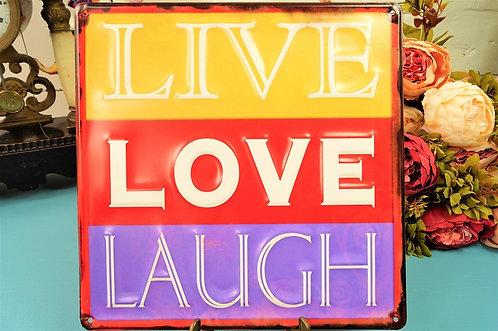 Angesagtes Metallschild LIVE – LOVE - LAUGH – ca. 30 x 30 cm