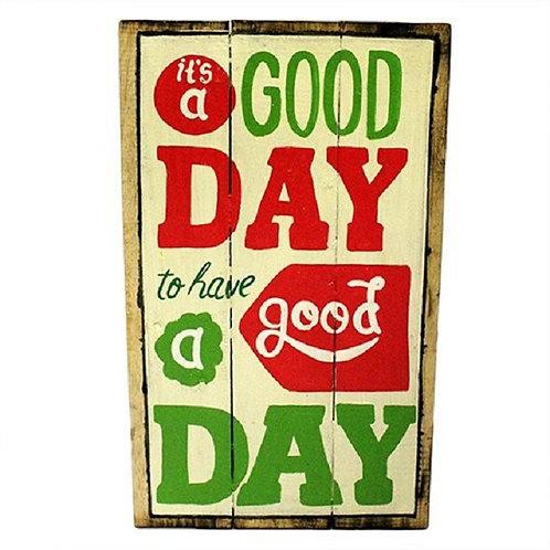 HANDARBEIT!!! Holzschild im Vintage-Look - It´s a good day