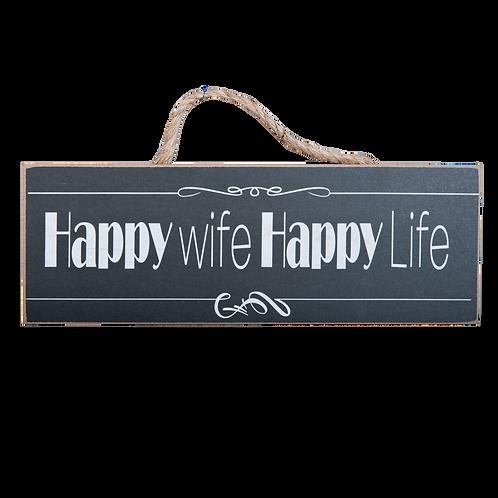 Happy Wife Happy Life – lustiges Schild 35 x 12 cm