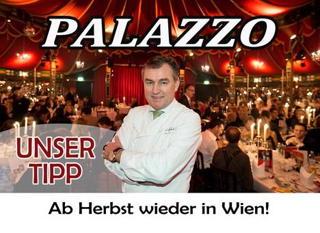 PALAZZO – ein fantastischer Abend auf höchstem Niveau! …ab Herbst wieder in Wien!