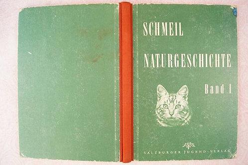 Otto Schmeil - Naturgeschichte Band um 1964