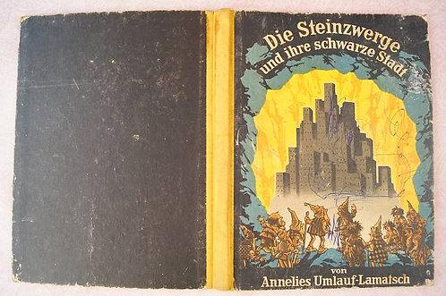 Anneliese Umlauf-Lamatsch – Die Steinzwerge und ihre schwarze Stadt - 1950