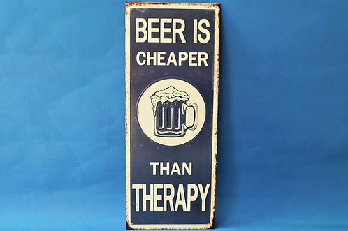 """Riesiges Schild """"Beer is cheaper than therapy"""" im Vintagestil"""