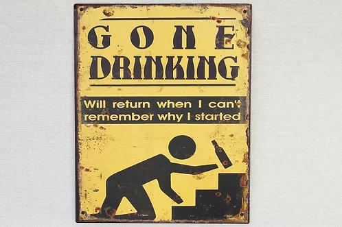 Geniales Metallschild im Vintage-Chic – 20 x 25 cm Gone Drinking