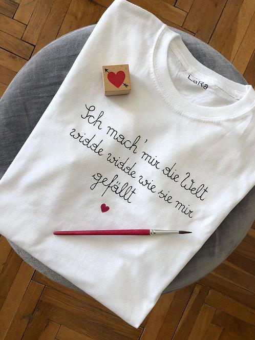 """Statement-Shirt """"Ich mach mir die Welt..."""" in allen Größen"""