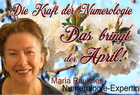 NUMEROLOGIE – die Kraft der Zahlen! Expertin Maria Paukner sagt uns, was der April bringt.