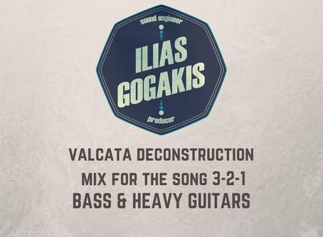 Valcata Deconstruction Mix - Bass and Heavy Guitars