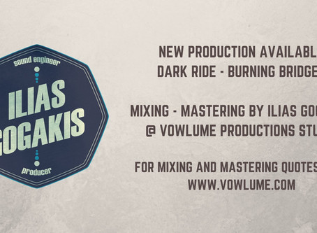 New Production | Dark Ride | Burning Bridges