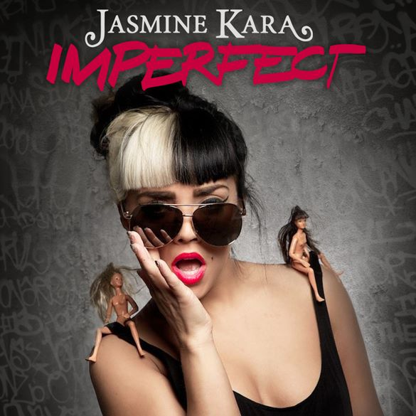 Jasmine Kara - Imperfect